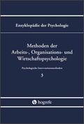 Enzyklopädie der Psychologie: Methoden der Arbeits-, Organisations- und Wirtschaftspsychologie; B.3 Psychologische Interventionsm; Bd.3