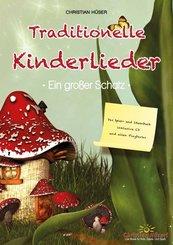Traditionelle Kinderlieder - Ein großer Schatz!, m. Audio-CD
