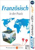 ASSiMiL Französisch in der Praxis - Lehrbuch (Niveau B2-C1) + 4 Audio-CDs + 1 Audio-CD, MP3