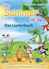 Der Sommer ist da - Das Liederbuch