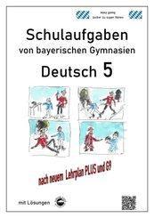 Deutsch 5, Schulaufgaben von bayerischen Gymnasien mit Lösungen nach LehrplanPLUS und G9