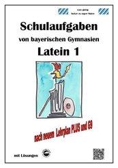 Latein 1, Schulaufgaben von bayerischen Gymnasien mit Lösungen
