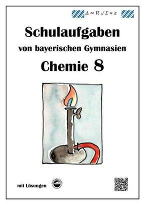 Chemie 8, Schulaufgaben von bayerischen Gymnasien mit Lösungen