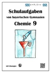 Chemie 9, Schulaufgaben von bayerischen Gymnasien mit Lösungen