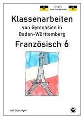 Französisch 6 (nach À plus! 1) Klassenarbeiten von Gymnasien in Baden-Württemberg mit Lösungen