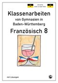 Französisch 8 (nach Découvertes 3) Klassenarbeiten von Gymnasien in Baden-Württemberg mit Lösungen