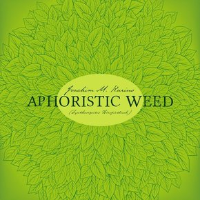 Aphoristic Weed, Audio-CD