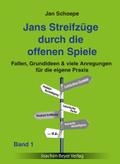 Jans Streifzüge durch die offenen Spiele - Bd.1