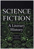 Science Fiction: A Literary History