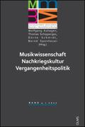 Musikwissenschaft - Nachkriegskultur - Vergangenheitspolitik