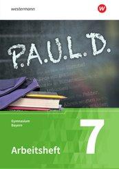 P.A.U.L. D., Ausgabe für Gymnasien in Bayern: 7. Klasse, Arbeitsheft