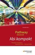 Pathway Advanced, Ausgabe Baden-Württemberg: Abi kompakt: Thematic Vocabulary - Important Facts - Relevant Skills