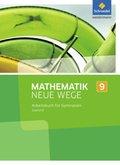 Mathematik Neue Wege SI, Ausgabe 2017 Saarland: 9. Schuljahr, Arbeitsbuch