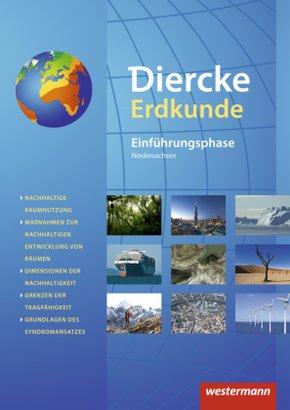 Diercke Erdkunde, Ausgabe 2015 für Gymnasien in Niedersachsen G9: Einführungsphase, Schülerband