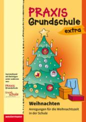 Weihnachten: Anregungen für die Weihnachtszeit in der Schule