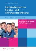 Betriebswirtschaftslehre mit Rechnungswesen für die Höhere Berufsfachschule, Ausgabe Nordrhein-Westfalen