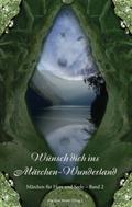 Wünsch dich ins Märchen-Wunderland