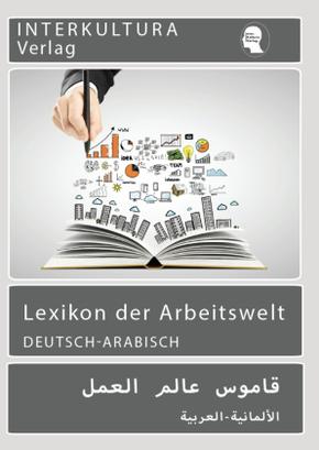 Arbeitswelt Lexikon, Deutsch-Arabisch