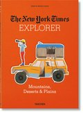 The New York Times Explorer. Gebirge, Wüsten & Prärien