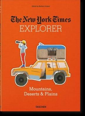The New York Times Explorer. Gebirge, Wüsten & Prärien