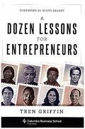 Dozen Lessons for Entrepreneurs