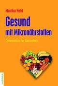 Gesund mit Mikronährstoffen