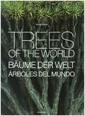 Bäume der Welt - Trees of the World / Árboles del Mundo