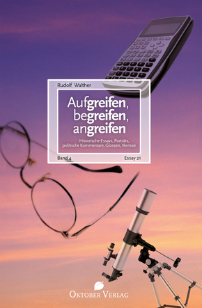 Aufgreifen, begreifen, angreifen - Bd.4