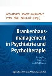 Krankenhausmanagement in Psychiatrie und Psychotherapie