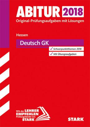 Abitur 2018 - Hessen - Deutsch GK