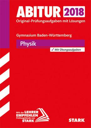 Abitur 2018 - Gymnasium Baden-Württemberg - Physik