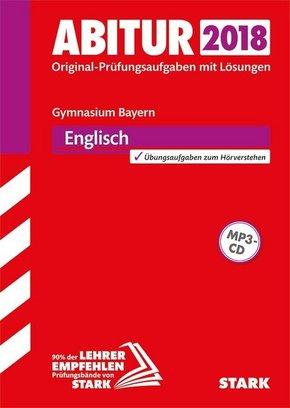 Abitur 2018 - Bayern - Englisch, m. MP3-CD