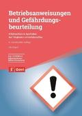 Betriebsanweisungen und Gefährdungsbeurteilung, m. 1 CD-ROM
