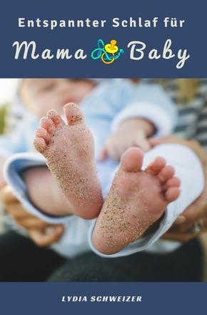 Entspannter Schlaf für Mama & Baby