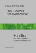 Über Goethes Naturwissenschaft