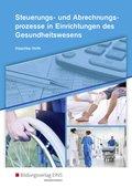 Steuerungs- und Abrechnungsprozesse in Einrichtungen des Gesundheitswesens