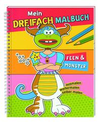 Mein Dreifach-Malbuch: Feen & Monster