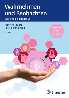 Verstehen & Pflegen: Wahrnehmen und Beobachten; .2