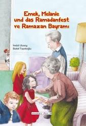 Emek, Melanie und das Ramadanfest, deutsch-türkisch