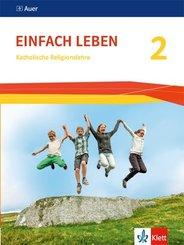 EinFACH Leben, Ausgabe Baden-Württemberg, Neubearbeitung 2016: 7./8. Schuljahr, Schülerbuch; .2