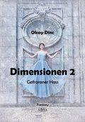Dimensionen - Gefrorener Hass