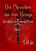 Die Chroniken der drei Kriege - Das Drohen der silbernen Sichel - Bd.1