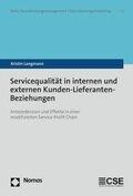 Servicequalität in internen und externen Kunden-Lieferanten-Beziehungen