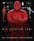 Star Wars(TM) Episode VIII Die letzten Jedi. Die illustrierte Enzyklopädie