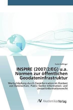 INSPIRE (2007/2/EG) u.a. Normen zur öffentlichen Geodateninfrastruktur