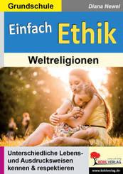 Einfach Ethik - Weltreligionen