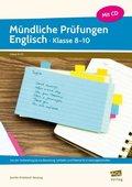 Mündliche Prüfungen Englisch - Klasse 8-10, m. CD-ROM