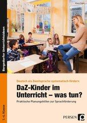 DaZ-Kinder im Unterricht - was tun?