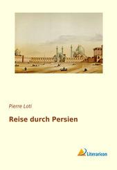 Reise durch Persien