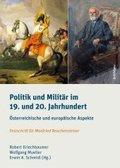 Politik und Militär im 19. und 20. Jahrhundert